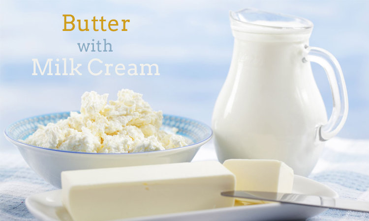 Butter With Milk Cream