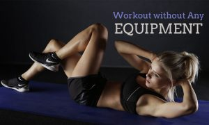 Without equipment Workout