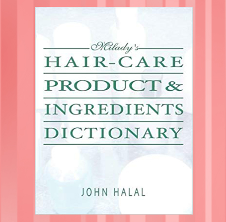 Hair Care Products& Ingredients Dictionary