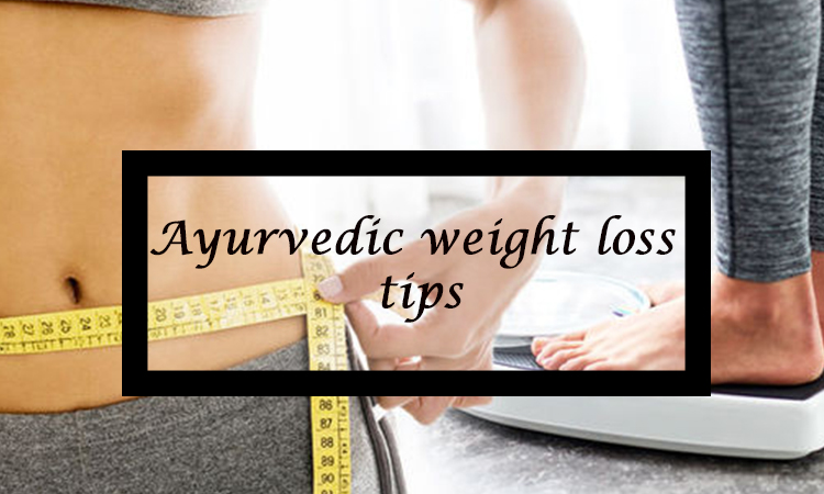 Know How Ayurveda Can Help You In Losing Weight