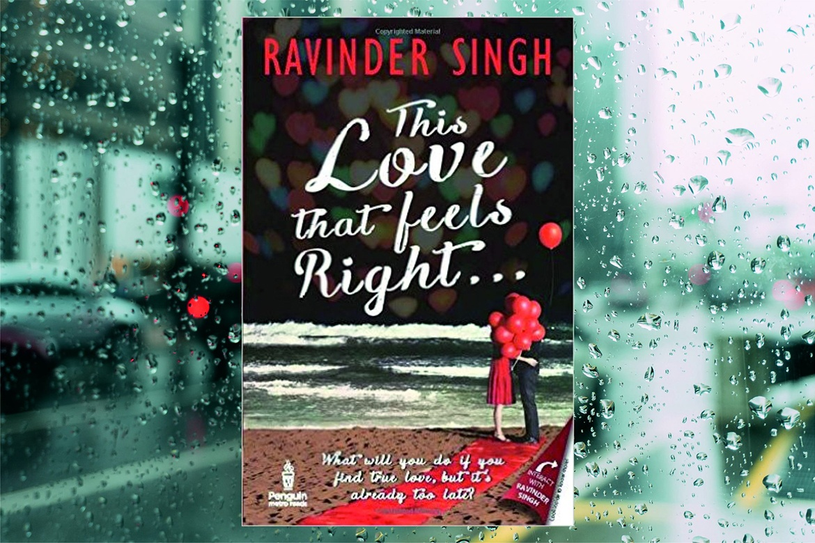 This Love That Feels Right (Ravinder Singh)